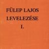 Fülep Lajos levelezése I. 1904–1919