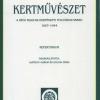 Kertművészet a régi magyar kertészeti folyóiratokban 1857 – 1944