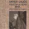 Kiállítás Vayer Lajos tiszteletére 80. születésnapja évében